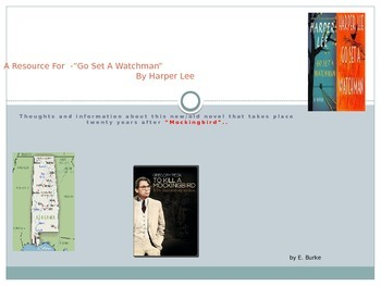 A Resource For The Novel, Go Set A Watchman By Harper Lee