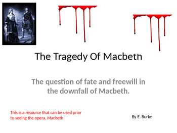 A Resource For The Opera, Macbeth