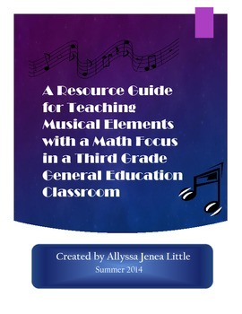 A Resource Guide for Teaching Musical Elements with a Math Focus for Third Grade