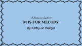 "A Resource Guide to ""M Is For Melody"" by Kathy-Jo Wargin"
