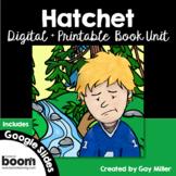 Hatchet [Gary Paulsen] Google Digital + Boom Learning + Printable Book Unit