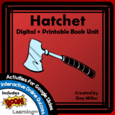 Hatchet Novel Study: Digital + Printable Book Unit: activi