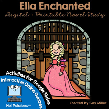 Ella Enchanted Novel Study: vocabulary, comprehension, writing, skills