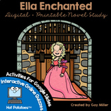 Ella Enchanted Novel Study: vocabulary, comprehension, writing, skills