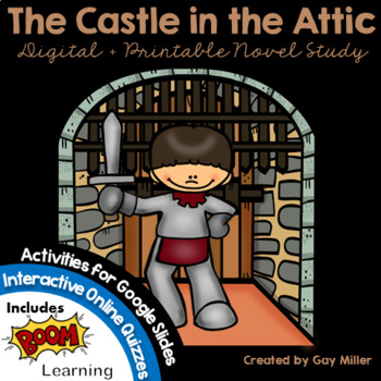 The Castle In The Attic By Gay Miller Teachers Pay Teachers