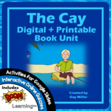 The Cay Novel Study [Theodore Taylor] Digital + Printable Book Unit