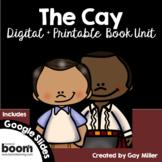 The Cay Novel Study [Theodore Taylor] Digital + Printable Book Unit