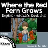 Where the Red Fern Grows Novel Study: Digital + Printable Book Unit