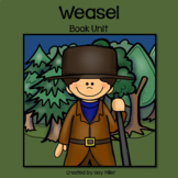 Weasel Novel Study: vocabulary, comprehension, writing, skills[Cynthia DeFelice]