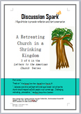 A Retreating Church in a Shrinking Kingdom-1 pg. Article w/ Discussion Questions