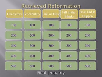 A Retrieved Reformation Jeopardy 2