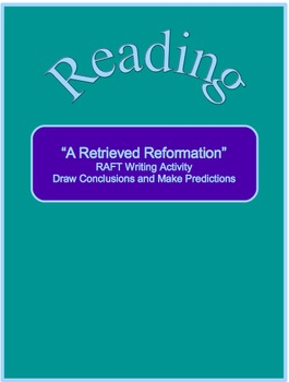 """A Retrieved Reformation""--RAFT Activity--Draw Conclusions and Make Predictions"