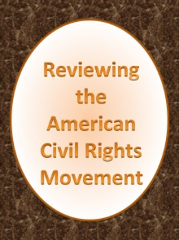 A Review of the American Civil Rights Movement