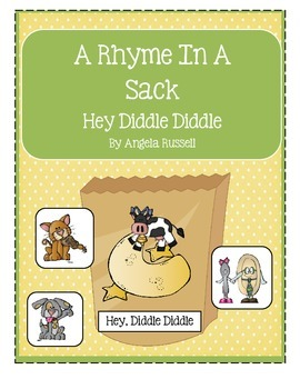 A Rhyme In A Sack ~ Hey Diddle Diddle