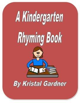 A Rhyming Kindergarten Book