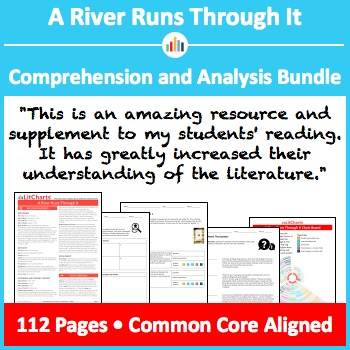 A River Runs Through It – Comprehension and Analysis Bundle