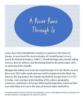 A River Runs Through It; Journey through the heart of Europe