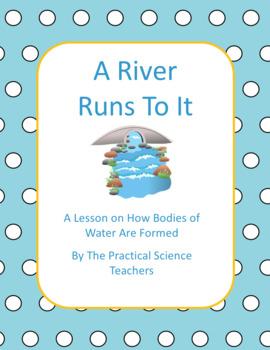 A River Runs to It