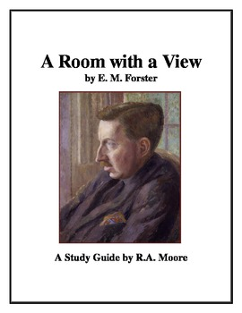 """""""A Room With A View"""" by E. M. Forster: A Study Guide"""
