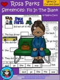 A+ Rosa Parks Sentences: Fill In The Blank