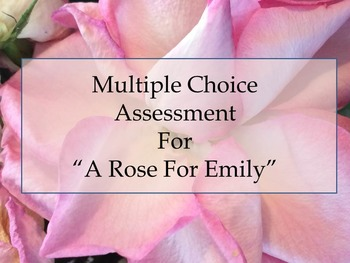 A Rose For Emily Assessment