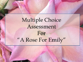 A Rose For Emily Assessment