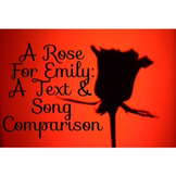 A Rose For Emily:  Short Story vs the Song