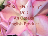 A Rose For Emily Unit