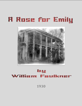 A Rose for Emily: A Symbol of the Decline of Southern Aristocracy
