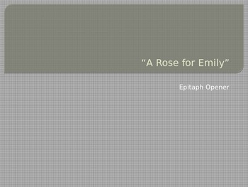 """""""A Rose for Emily"""" Epitaph"""