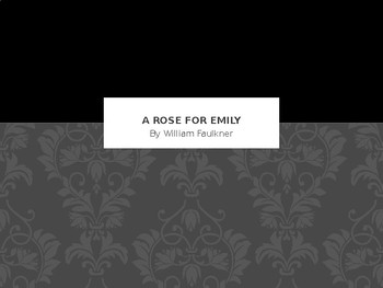 A Rose for Emily Power Point