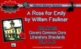 A Rose for Emily William Faulkner Short Story Common Core
