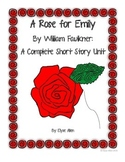 A Rose for Emily by William Faulkner: A Complete Short Story Unit