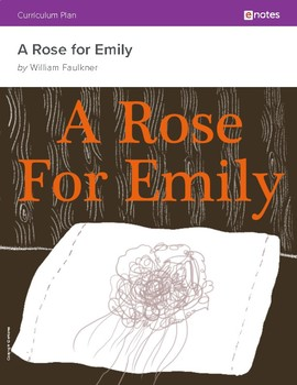 A Rose for Emily eNotes Essential Lessons