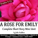 A Rose for Emily Literature Guide, Unit, Quiz, Project, Prompt, Nonfiction