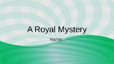 A Royal Mystery Vocab Question Slides
