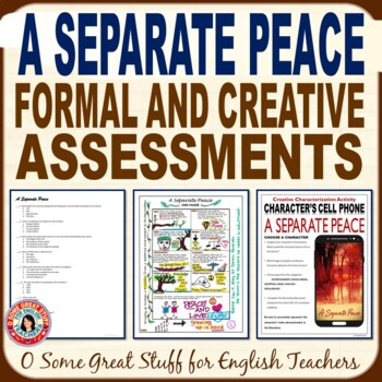 A SEPARATE PEACE Creative and Formal Assessments Bundle