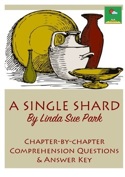 A SINGLE SHARD ~ Novel Study