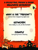 NO PREP LEARNING.  A SPOOKY PAST, PRESENT & FUTURE HALLOWEEN WORKBOOK