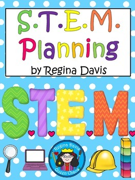 A+ S.T.E.M. Planning Papers...Science, Technology, Enginee