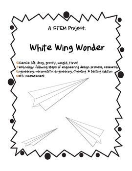 A STEM Project: White Wing Wonder