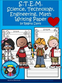 A+ S.T.E.M. Writing Paper...Science, Technology, Engineering And Math