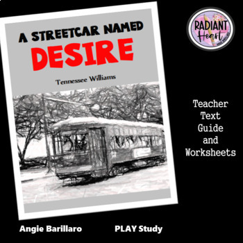 A STREETCAR NAMED DESIRE - TENNESSEE WILLIAMS - WORKSHEETS