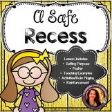 A Safe Recess