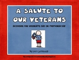 A Salute to Our Veterans- Veteran's Day and Memorial Day Activities