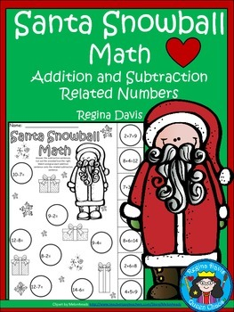 A+ Santa Snowball Math: Related Addition and Subtraction S
