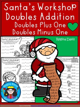 A+ Santa's Workshop Doubles Addition: Doubles Plus One, Doubles Minus 1