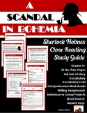 A Scandal in Bohemia: Sherlock Holmes Close Reading Study Guide