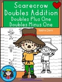 A+ Scarecrow Doubles Addition: Doubles Plus One, Doubles Minus 1