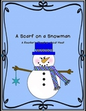 A Scarf on a Snowman: A Reader's Theater About Heat